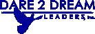 Dare 2 Dream Leaders, Inc.